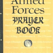 American Armed Forces Book of Historic Prayers 1774 to 2011